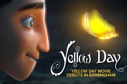 Yellow Day Movie debuts in Birmingham | Birminghamparent.com