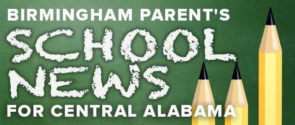 Birmingham Parent Central Alabama School News