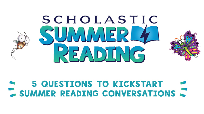 Scholastic Summer Reading Offers Help for Parents