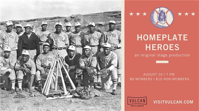 Homeplate Heroes Scheduled at Vulcan© Park & Museum